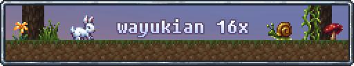 [1.5][16x] Wayukian